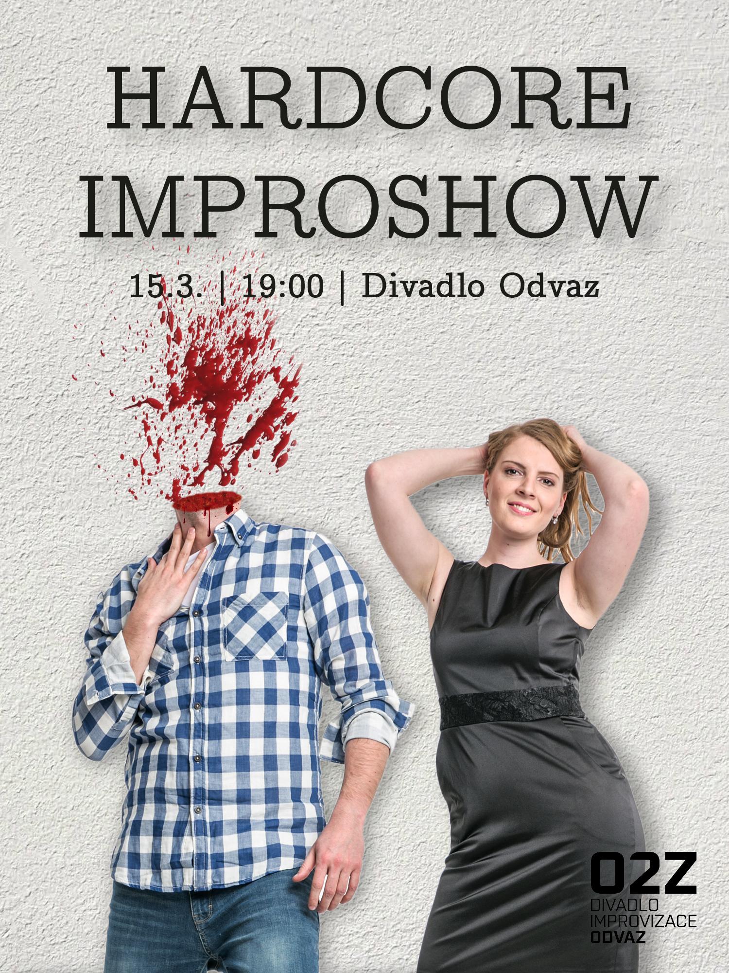 Hardcore improshow (VYPRODÁNO)