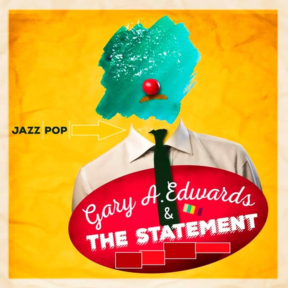 Gary Edwards & The Statement