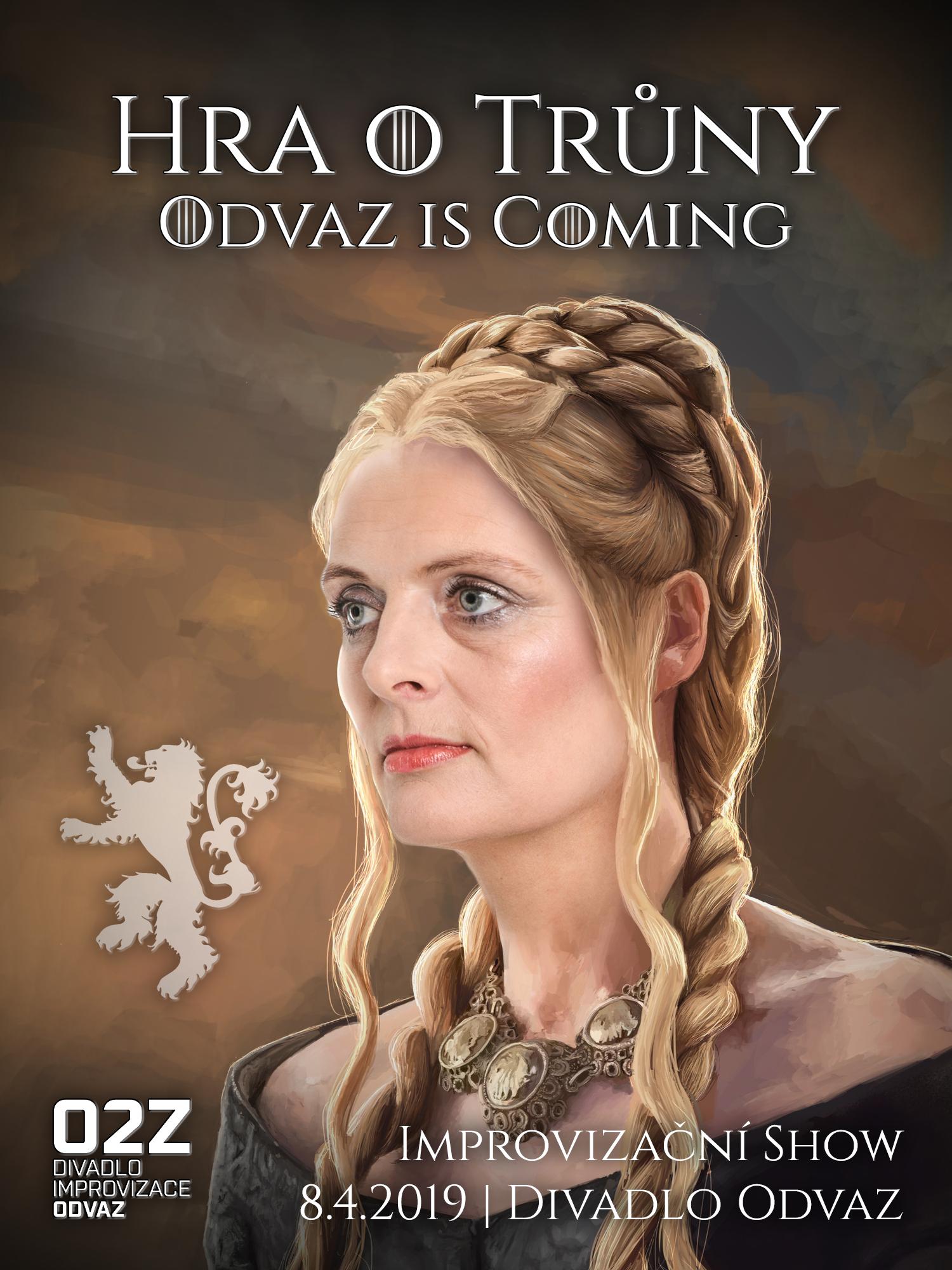 Hra o trůny: Odvaz is coming (vyprodáno)
